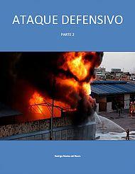 Ataque defensivo de incendios http://www.caoslibrosbomberos.com/#!incendios-estructurales/cghg