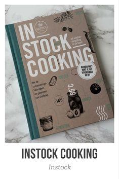 Instock zet voedselverspilling op de kaart in hun restaurant, toko, foodtruck en nu ook met hun eerste kookboek Instock Cooking, boordevol handige conserveringstechnieken om voedselverspilling ook thuis tegen te gaan.