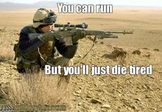 Quotes From The Sniper                                                                                                                                                      More