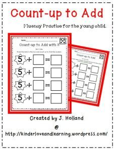 Counting-up to Add: Fluency Practice for the Young Child.  There are 42 pages in this set.  Teach your students to count-up from the first number when they add.