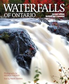 Waterfalls of Ontario: Buy the Book Tour Around The World, Around The Worlds, Z Book, Books To Buy, Day Trips, Ontario, Places To See, Waterfalls, Things To Do
