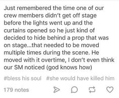 thats sounds amazingly funny Theatre Jokes, Theatre Nerds, Musical Theatre, Stupid Funny, Funny Cute, Hilarious, The Funny, Funny Stuff, Tumblr Funny
