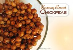 Roasted Rosemary Chickpeas. Anyone for chickpea crack?