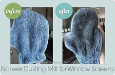 Clean your window screens with a wet Norwex Dusting Mitt!
