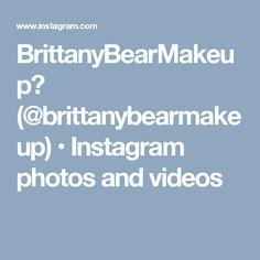 BrittanyBearMakeup💄 (@brittanybearmakeup) • Instagram photos and videos