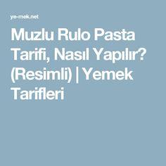Muzlu Rulo Pasta Tarifi, Nasıl Yapılır? (Resimli) | Yemek Tarifleri