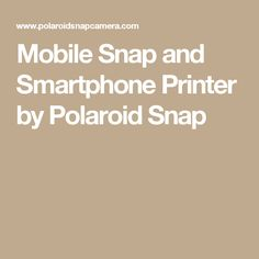 Mobile Snap and Smartphone Printer by Polaroid Snap