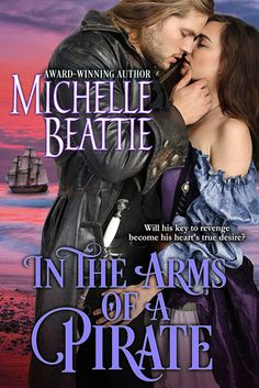 """Falling in love no longer scared him. What scared him was the fear he wouldn't be able to let her go after all.""   In the Arms of a Pirate, by Michelle Beattie"