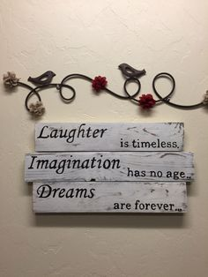 """Laughter Is Timeless, Imagination Has No Age, Dreams Are Forever Distressed Wood Sign - White & Black - Tinker Bell 20""""w x 16""""h"""