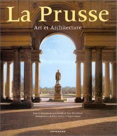 La Prusse by Gert Streidt, http://www.amazon.ca/dp/3829025890/ref=cm_sw_r_pi_dp_vwvQqb1M7B4N6