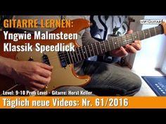 GITARRE LERNEN Yngwie Malmsteen Klassik Speedpicking Lick VIP Guitar Hor...