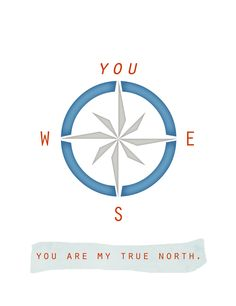you are my true north