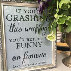 #heartandjoel funny wedding signs wedding crasher sign