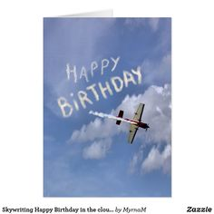 Shop Skywriting Happy Birthday in the clouds Card created by MyrnaM. Personalize it with photos & text or purchase as is! Happy Birthday Clip Art, Happy Birthday For Her, Birthday Clips, Happy Birthday Funny, Happy Birthday Greetings, Email Cards, Funny Cards, Custom Greeting Cards, Thoughtful Gifts