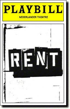 Rent Playbill Covers on Broadway - Information, Cast, Crew, Synopsis and Photos - Playbill Vault