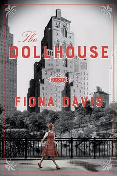 The Dollhouse by Fiona Davis - a present-day journalist becomes obsessed with a elderly, long-time resident at the Barbizon Hotel.  Told in alternating chps of present day and 1952, it is a coming-of-age, mystery, and love story all rolled together!