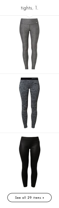 """tights, 1."" by originalimanim ❤ liked on Polyvore featuring plus size women's fashion, plus size clothing, plus size activewear, plus size activewear pants, pants, leggings, nike, grey, nike activewear pants and nike activewear"