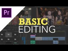 (175) Adobe Premiere Pro CC - Basic Editing for Beginners - YouTube