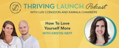 How to Love Yourself More - Kristin Neff