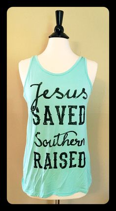 Show your love for Jesus and the South with this perfect tank for Summer. Available in Mint, Coral, and Black. Sizes are Small, Medium, and Large.