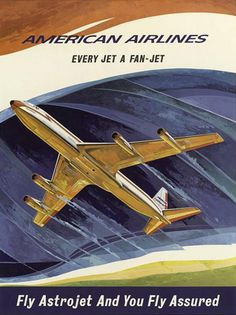 American Airlines Astrojet - www.MadMenArt.com features over 400 Airplane Ads, Posters and Magazine Covers from 1891 until 1970. #Vintage #VintageAirplanes #Airplanes #Planes #Aircrafts #Aeroplanes #Aviation