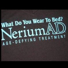 What do YOU wear to bed? Nerium AD A REAL Opportunity with REAL People, REAL Science, REAL Results. Make $$$$$$ join my Team and become a Brand Partner and start your own business!  http://nancyivey.nerium.com