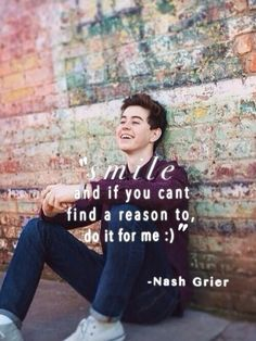 I will always be smiling for you...because i love you #nashtag