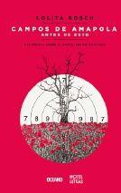 Campos de amapola antes de esto. Una novela sobre el narcotráfico en México.  Diciembre 2012