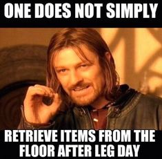 Leg days are a necessary evil for the gym junkie. Check out these funny after-Leg-Day memes. After Leg Day Meme, Leg Day Memes, Leg Day Humor, Leg Day Funny, Workout Memes, Gym Memes, Funny Workout, Exercise Meme, Funny Gym