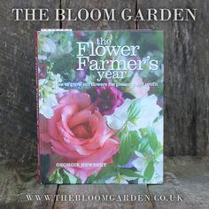 Georgie Newbury The Flower Farmer's Year www.thebloomgarden.co.uk