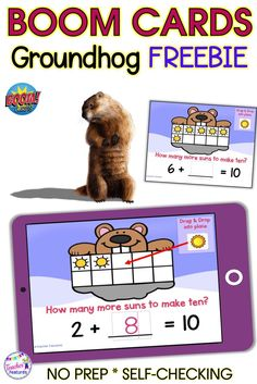 Boom Cards | Free Resources for Teachers  | Celebrate Groundhog Day with Making Ten Cards! Drag the sun(s) to the ten frame to Make 10 and type the answer in the box provided. Kids will love this fun and engaging drag and drop addition game. #groundhogday #TeacherFeatures #elementarymathactivities #wintermath #1stgrade #Kindergarten #free