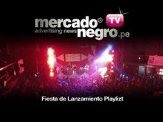 ▶ Fiesta de Lanzamiento Playlizt - YouTube