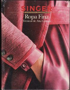 21988639 tecnicas de alta costura singer by santiago francisco zamora henriquez - issuu Sewing Tools, Sewing Hacks, Sewing Tutorials, Sewing Patterns, Pattern Cutting, Pattern Making, Sewing Magazines, Felt Books, How To Make Clothes