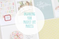 Organizing Your #ProjectLife process // via @gossamerbluekit
