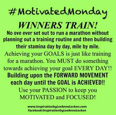 Inspiration by LeeAnne Locken: Why Winners TRAIN!!