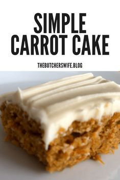 Yummy Carrot Cake is easy to make! It is simple but delicious! Yummy Carrot Cake is easy to make! It is simple but delicious! Carrot Cake Bars, Easy Carrot Cake, Moist Carrot Cakes, Carrot Cake Cupcakes, Carrot Cake Frosting, Carrot Cake Muffins, Easy Cake Recipes, Frosting Recipes, Baking Recipes