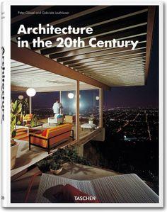 Architecture in the 20th Century. TASCHEN Books