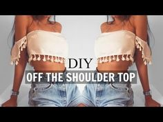 DIY | How To Make A Tassel Off The Shoulder Crop Top (pattern available) - YouTube