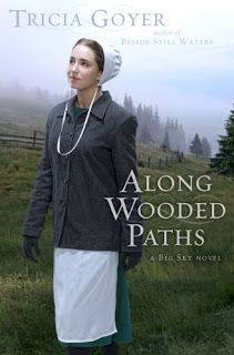 Thoughts from a Compulsive Reader: Along Wooded Paths - Tricia Goyer