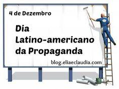 4 de Dezembro - Dia Latino-Americano da Propaganda (Publicidade)