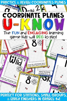 Students love playing U-Know games for fun REVIEW of coordinates or for test prep. It's a perfect activity for any small group or station, and great for early finishers. Coordinate Planes U-Know is a fun learning game played similar to UNO except if you get an answer wrong, you have to draw two! Students will beg to practice finding coordinate planes and grids in this way! Available in MANY other topics, too!