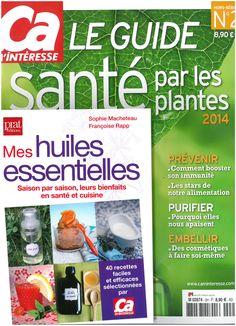 """ÇA M'INTERESSE HORS SERIE n°02 / Septembre 2014 : en supplément """"Mes huiles essentielles"""" de S.Macheteau & F.Rapp"""
