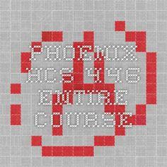 PHOENIX HCS 446 Entire Course