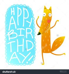 Happy birthday card design with cute cartoon fox. Handwritten text. Funny cartoon character for children animals greeting cards and other projects. Vector illustration in vivid colors.