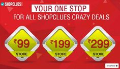 Shopclues Republic Day Shopping Offers - Rs 99, Rs 199 and Rs 299 Store Inside ! Shop Now - Couponscenter