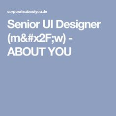 Senior UI Designer (m/w) - ABOUT YOU