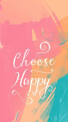 Choose Happy Quote iPhone Wallpaper Lock Screen @PanPins