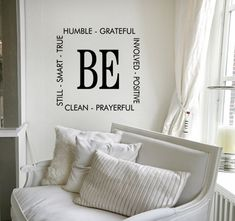 """Vinyl Wall Art Quote """"Be Humble, Positive, Grateful, Prayerful, Clean, Still, Smart, True and Involved"""""""