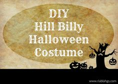 It's My Party: DIY Hill Billy Halloween Costume
