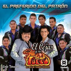 El Cejas y su Banda Fuego - Te Volviste Cantinera
